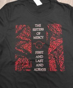 """Camiseta The Sisters of Mercy """"First, last and always"""" Camiseta del grupo The Sisters of Mercy del album """"First, last and always"""""""